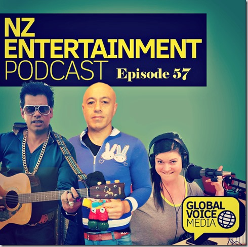 NZ Entertainment Podcast 57: Josh Groban, Jemaine Clement, BFG, Hunt For the Wilderpeople, Steve Bone, Lukas Graham