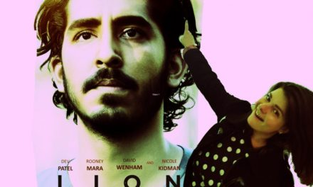 "Lion – Film Review 5/5 Yulia Podrul ""Powerful"""